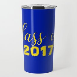 Class of 2017 - Blue Yellow Travel Mug