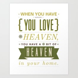 Someone In Heaven-GREEN Art Print