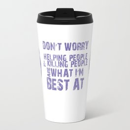 What I'm Best At Travel Mug