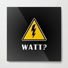 Electrician Watt Metal Print