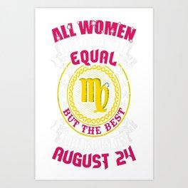 Best-Women-Born-On-August-24-Virgo---Sao-chép Art Print