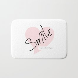 Smile! - Registered Dental Hygienist Bath Mat