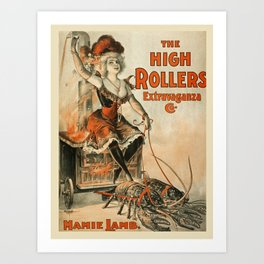 Vintage poster - The High Rollers Extravaganza Art Print