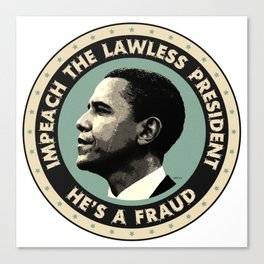 Obama Is A Fraud Canvas Print