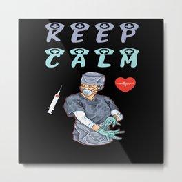 Keep Calm Nurse Metal Print