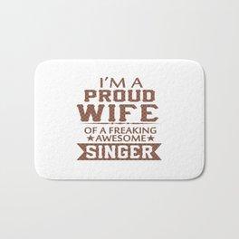I'M A PROUD SINGER'S WIFE Bath Mat