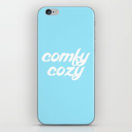 comfy cozy iPhone Skin