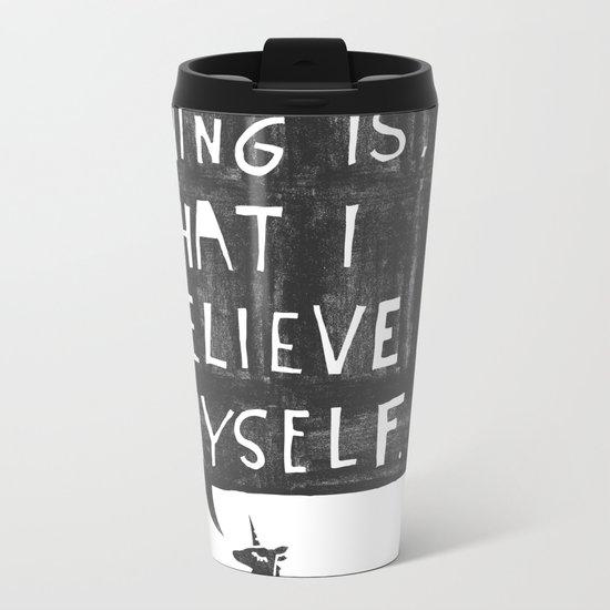Believe Metal Travel Mug