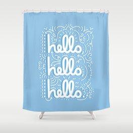 HELLO HELLO HELLO - light blue Shower Curtain