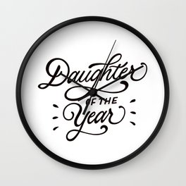 Daughter of the Year Wall Clock