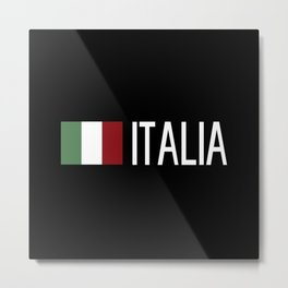 Italy: Italia & Italian Flag Metal Print