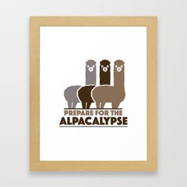 Prepare For The Alpacalypse Framed Art Print