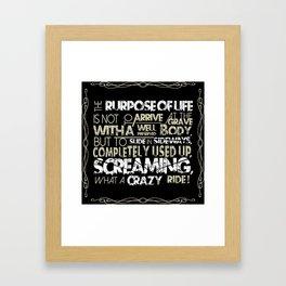 The Purpose Of Life - Biker Framed Art Print