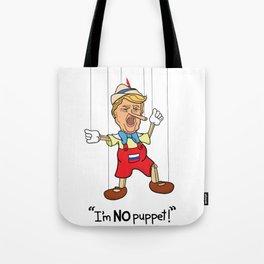 Funny Donald Trump Pinocchio I'm No Puppet Tote Bag