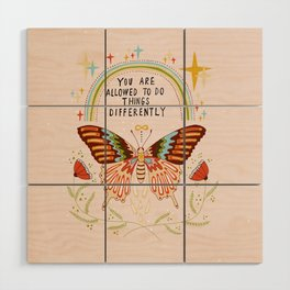 You are allowed to do things differently Wood Wall Art