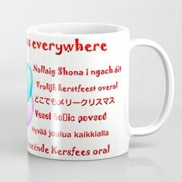 Merry Christmas everywhere Coffee Mug