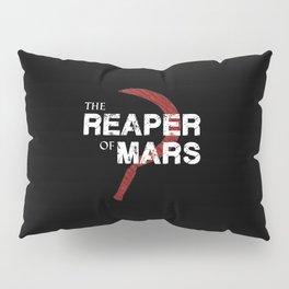 The Reaper of Mars Pillow Sham