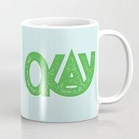 okay Mugs featuring OKAY by Josh LaFayette