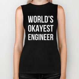 World's Okayest Engineer (Black) Biker Tank