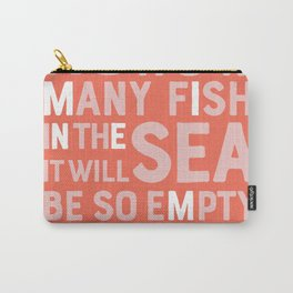 Fish in the Sea Carry-All Pouch