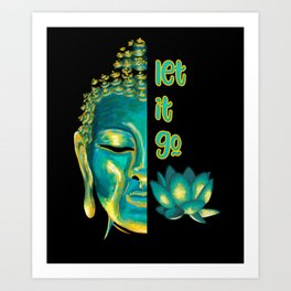 Let it Go Buddhism Buddha Vossagga Buddhist Graphic Art Print