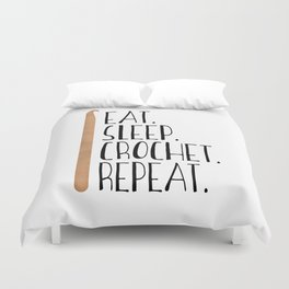 Eat Sleep Crochet Repeat Duvet Cover