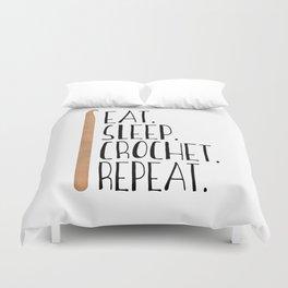 Eat Sleep Crochet Repeat Duvet Cover