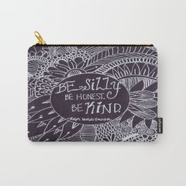 Be Silly Be Honest Be Kind Zentangle, Ralph Waldo Emerson Carry-All Pouch