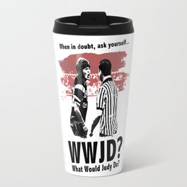 What would Judy do? Travel Mug