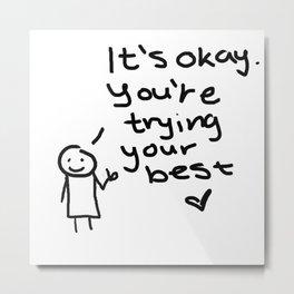 """It's okay"" Doodle Metal Print"