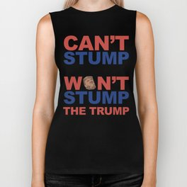 Can't Stump, Won't Stump - The Trump Biker Tank