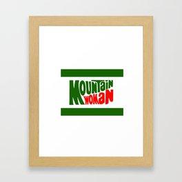 MOUNTAIN*WOMAN Framed Art Print