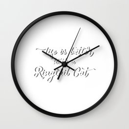 Unique & Funny Ringtail Cat Tshirt Design Life is better Wall Clock