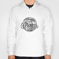sayings Hoodies featuring I love you to the moon and back by Earthlightened