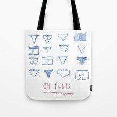 Oh Pants! Tote Bag