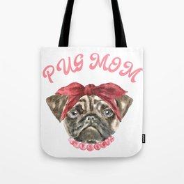 Pug Mom Dog Lovers Gift Tote Bag