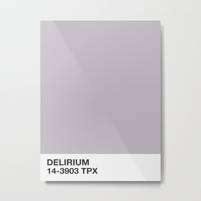delirium Metal Print