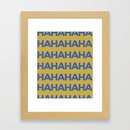 Laugh Out Loud Framed Art Print