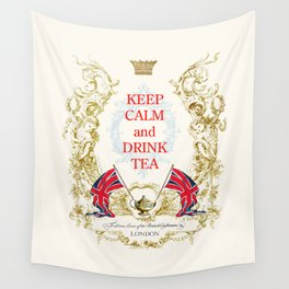 Keep calm and drink tea Wall Tapestry