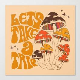 70s Mushroom, Take A Trip, Hippie Boho Canvas Print