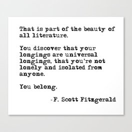The beauty of all literature - F Scott Fitzgerald Canvas Print