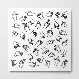 Bad Hands (White) Metal Print