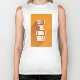 Shut The Front Door Biker Tank