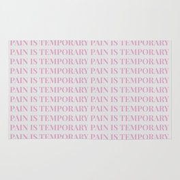 pain is temporary - white Rug