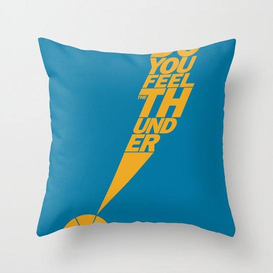 Do You Feel the Thunder? (Blue) Throw Pillow