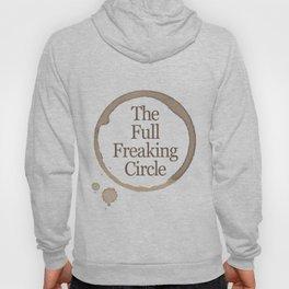 Gilmore Girls Inspired - The Full Freaking Circle Hoody