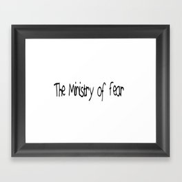 The Ministry of Fear Framed Art Print