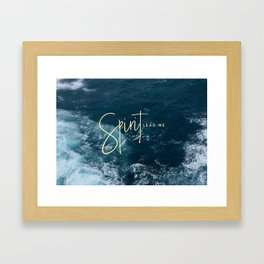 Spirit Lead Me Framed Art Print