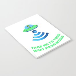 Take Me To You Wifi Password Area 51 UFO Alien product Notebook