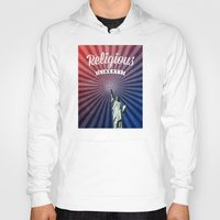 religious Hoodies featuring Religious Liberty by politics